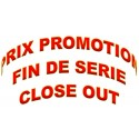 PROMOTIONS - FIN DE SERIES - CLOSE OUT